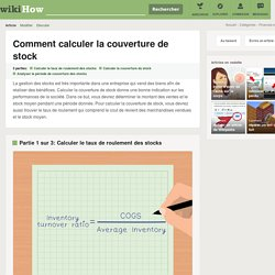Comment calculer la couverture de stock: 10 étapes