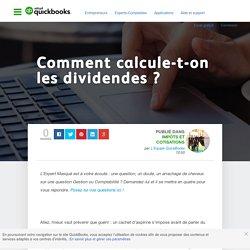 Comment calculer les dividendes ?