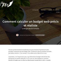 Comment calculer un budget web précis et réaliste
