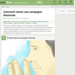 Comment mener une campagne électorale: 46 étapes