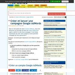 Comment créer et lancer une campagne Google AdWords (tutoriel)