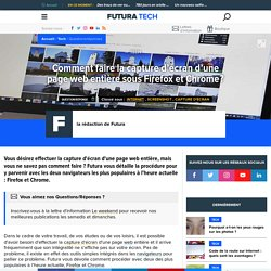Comment faire la capture d'écran d'une page web entière sous Firefox et Chrome?