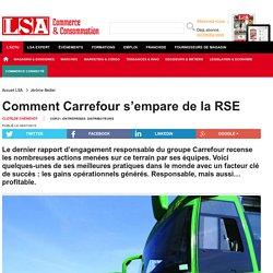 Comment Carrefour s'empare de la RSE