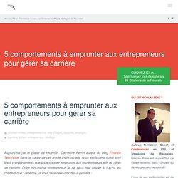 Comment gérer sa carrière tel un entrepreneur