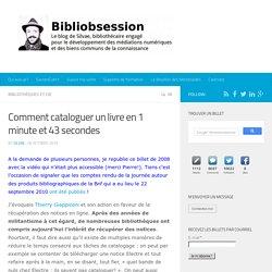 Comment cataloguer un livre en 1 minute et 43 secondes