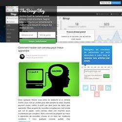 Comment hacker son cerveau pour mieux apprendre