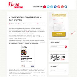 """Comment le Web change le monde"" : note de lecture 