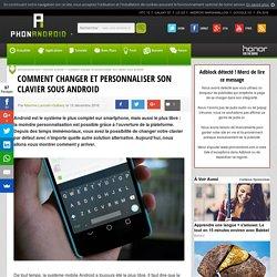 Comment changer et personnaliser son clavier sous Android