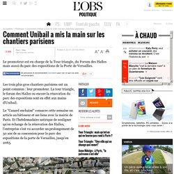 Comment Unibail a mis la main sur les chantiers parisiens