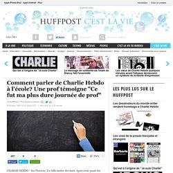 """Comment parler de Charlie Hebdo à l'école? Une prof témoigne """"Ce fut ma plus dure journée de prof"""""""