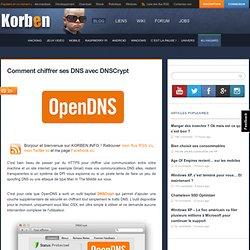 Comment chiffrer ses DNS avec DNSCrypt