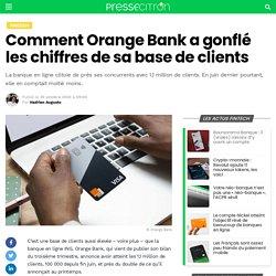 Comment Orange Bank a gonflé les chiffres de sa base de clients