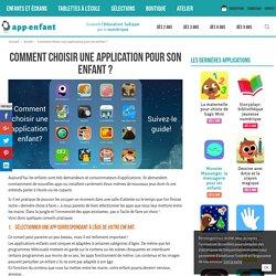 Comment choisir une application pour son enfant ? - App-enfant