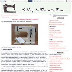 Comment choisir une machine à coudre? - Blousette Rose, le blog