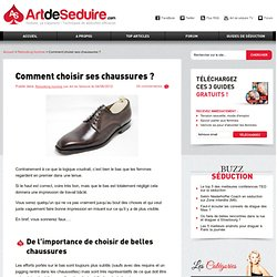 Comment choisir ses chaussures ?