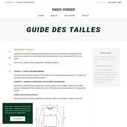Comment choisir sa taille sans se tromper - Nos conseils - Paris Yorker
