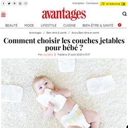 Comment choisir les couches jetables pour bébé?