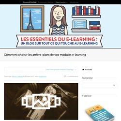 Comment choisir les arrière-plans de vos modules e-learning
