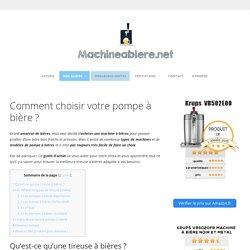 Comment choisir votre pompe à bière? - machineabiere.net