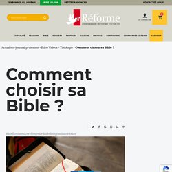 Comment choisir sa Bible ?