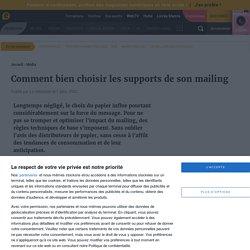 Comment bien choisir les supports de son mailing