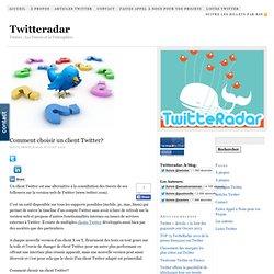 Comment choisir un client Twitter?
