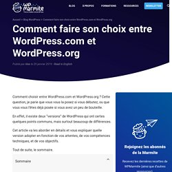 Comment choisir entre WordPress.com et WordPress.org