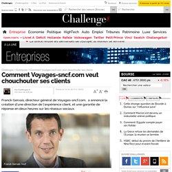 Comment Voyages-sncf.com veut chouchouter ses clients