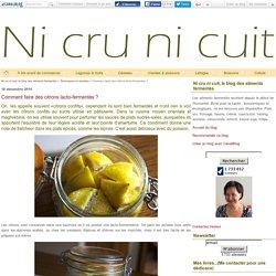 Comment faire des citrons lacto-fermentés ?