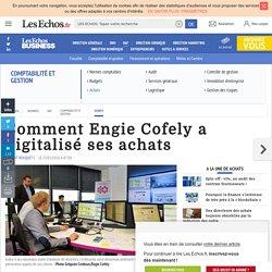 Comment Engie Cofely a digitalisé ses achats, Achats