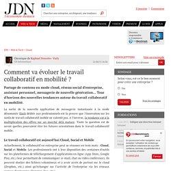 Comment va évoluer le travail collaboratif en mobilité ? - JDN