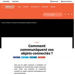 Comment communiquent vos objets connectés ? – Aruco