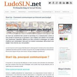 Start Up – Comment communiquer sur Internet sans budget