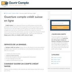 Comment créer un compte crédit suisse?