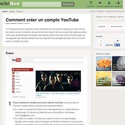 comment avoir un compte youtube