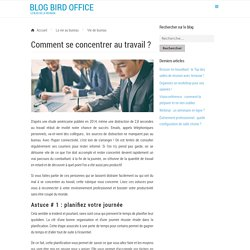 Comment se concentrer au travail ? - Blog Bird Office
