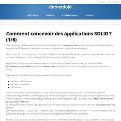 Comment concevoir des applications SOLID ? (1/6)
