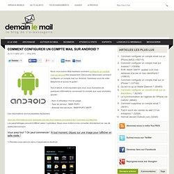 Comment configurer un compte mail sur Android ?