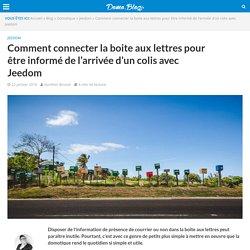 Comment connecter la boite aux lettres pour être informé de l'arrivée d'un colis avec Jeedom -