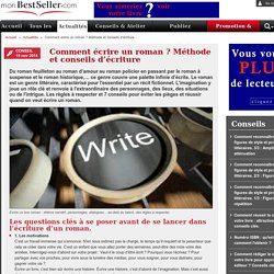Comment écrire un roman ? Méthode et conseils d'écriture