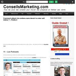 Comment obtenir du contenu sans devoir le créer soit même ?ConseilsMarketing.fr