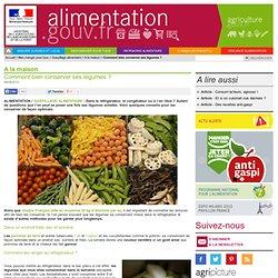 Alimentation.gouv - Comment bien conserver ses légumes