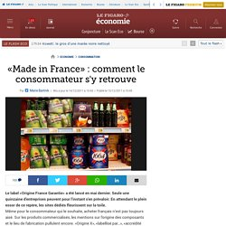 Consommation : «Made in France» : comment le consommateur s'y retrouve