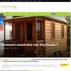 Comment construire une tiny house ?