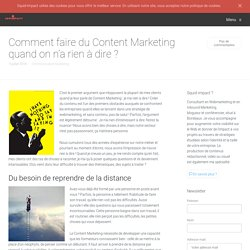 Comment faire du Content Marketing quand on n'a rien à dire ?