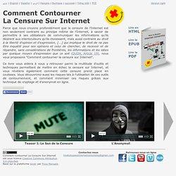 Comment Contourner La Censure Sur Internet