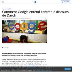 Comment Google entend contrer le discours de Daech