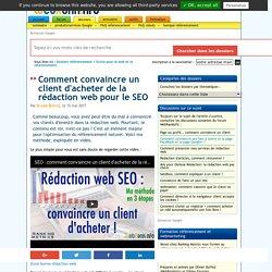 Comment convaincre un client d'acheter de la rédaction web pour le SEO