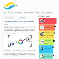 Comment convertir un document Word en Flash?