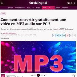 Comment convertir gratuitement une vidéo en MP3 audio sur PC ?